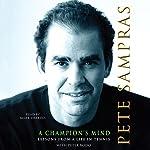 A Champion's Mind | Pete Sampras,Peter Bodo