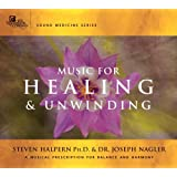 Music for Healing and Unwinding: Two Pioneers in the Emerging Field of Sound Healing