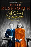 A Dead Language, Peter Rushforth, 1596921927