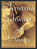 All Is Vanity, Christina Schwarz, 0786249331