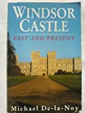 Windsor Castle, Michael De-la-Noy, 0747236321