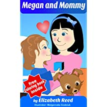A Family of Two - Mommy and Megan: Single Mothers by Choice (The Happy Family Children's book collection 1)