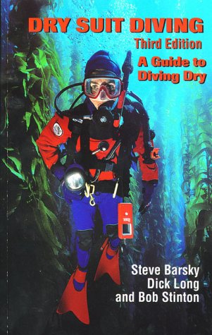 Dry Suit Diving, Third Edition