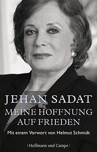Meine Hoffnung auf Frieden: Mit einem Vorwort von Helmut Schmidt (Autobiografien)