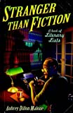 img - for Stranger Than Fiction: A Book of Literary Lists book / textbook / text book