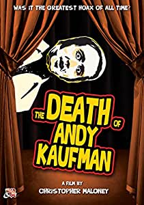 Kaufman, Andy - The Death Of Andy Kaufman