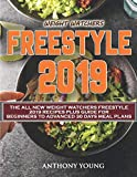 img - for Weight Watchers Freestyle 2019: The All New Weight Watchers Freestyle 2019 Recipes Plus Guide For Beginners to Advanced 30 Days Meal Plans (Weight Watchers Cookbook) book / textbook / text book
