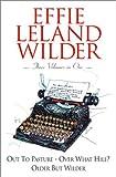 Effie Leland Wilder Omnibus, Effie Leland Wilder, 0517220024