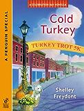 Cold Turkey (Novella) (Celebration Bay Mystery)