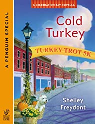 Cold Turkey (Novella) (A Celebration Bay Mystery)