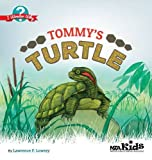 Tommy's Turtle: I Wonder Why