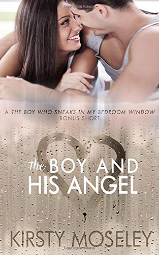 The Boy And His Angel A The Boy Who Sneaks In My Bedroom Window Bonus Short Paperback 10 July 2019 Buy Online In Bosnia And Herzegovina At Bosnia Desertcart Com Productid 143183830