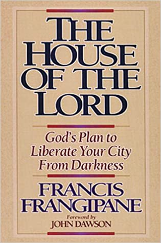 The House Of The Lord: God's Plan to Liberate Your City From ... on green plan, church plan, salvation plan,