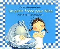 Un petit frère pour Nina par Naumann-Villemin