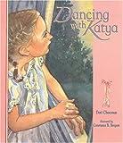 Dancing with Katya, Dori Chaconas, 1561453765