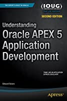 Understanding Oracle APEX 5 Application Development, 2nd Edition Front Cover