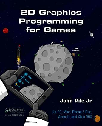 2D Graphics Programming for Games (English Edition) eBook ...