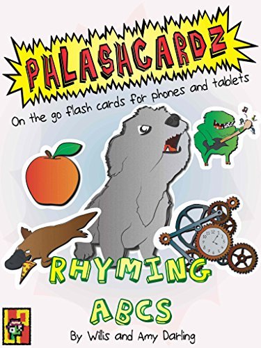 Darling Alphabet (Rhyming ABCs: On the go flash cards for phones and tablets (Phlashcardz Book 1))
