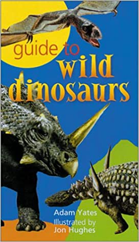 Book Guide to Wild Dinosaurs