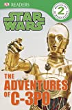 The Adventures of C-3PO, Dorling Kindersley Publishing Staff, 146541682X