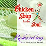 Chicken Soup for the Soul: Relaxation