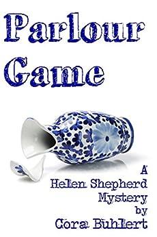 Parlour Game (Helen Shepherd Mysteries Book 11) (English Edition) de [Buhlert, Cora]