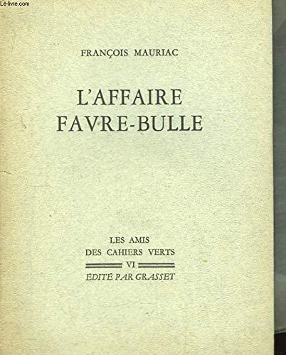 Laffaire Favre-Bulle (Littérature Française) (French Edition)