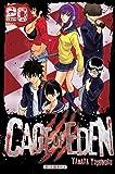 Cage of Eden T20