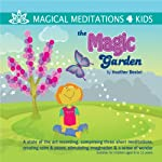 The Magic Garden | Heather Bestel