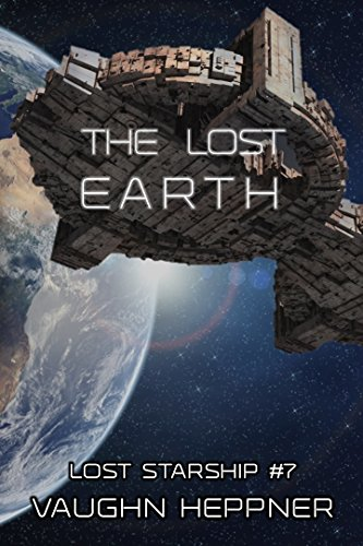 The Lost Earth (Lost Starship Series Book 7) cover