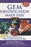 Gem Identification Made Easy, Fourth Edition: A Hands-on Guide to More Confident Buying & Selling