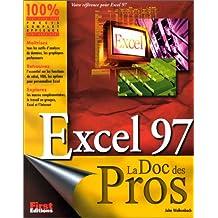 EXCEL 97 LA DIC DES PROS