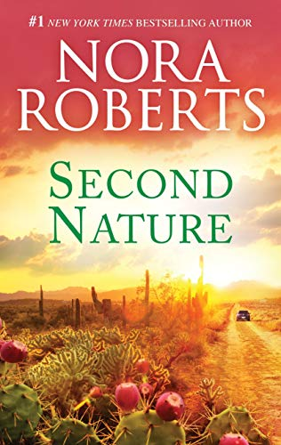 From Nora Roberts, a classic story about love and adventure in the wilderness: Second Nature
