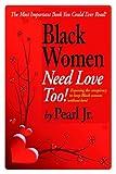 Black Women Need Love, Too!, Pearl Jr., 1591139457