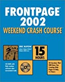 Frontpage 2002 Weekend Crash Course, Eric Butow, 0764548727