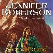 Sword-Bound: Tiger and Del, Book 7 | Jennifer Roberson