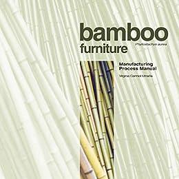 Bamboo Furniture. Phyllostachys Aurea By [Umaña, Virginia Carmiol]