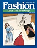 Fashion : Color, Line, and Design, Geringer, Susan, 0026828804