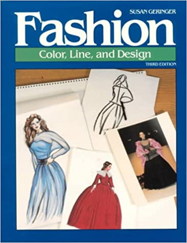 Fashion: Color, Line, and Design (Fashion Merchandising Series)