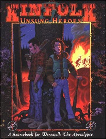 OP Kinfolk Unsung Heroes (Werewolf: The Apocalypse) - Freebooks