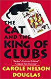 The Cat and the King of Clubs, Carole Nelson Douglas, 0786219203