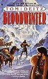 Bloodwinter, Tom Deitz, 0553576461