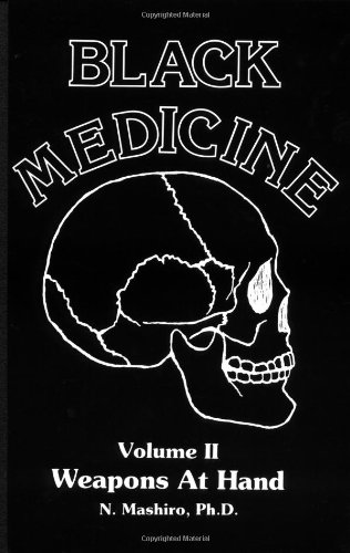 Black Medicine Vol. 2: Weapons At Hand (Black Medicine) (Black Medicine Vol 2)