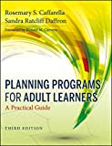 Planning Programs for Adult Learners 3rd Edition
