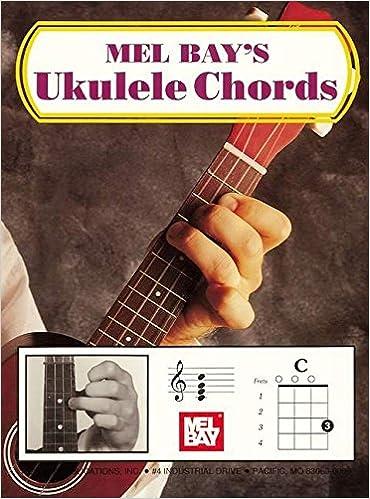 Amazon.com: Ukulele Chords (9780871668653): Mel Bay: Books