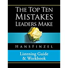 Top Ten Mistakes Leaders Make Listening Guide and Workbook