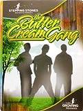 The Butter Cream Gang