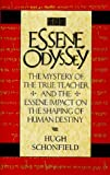 Essene Odyssey, Hugh J. Schonfield, 0906540631
