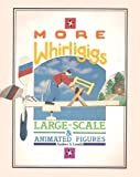 More Whirligigs, Anders S. Lunde, 0938432087