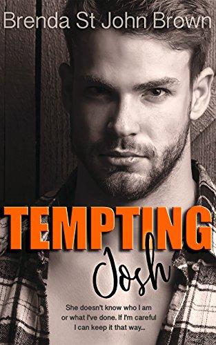 Tempting Josh (The Truth Series Book - St Town John